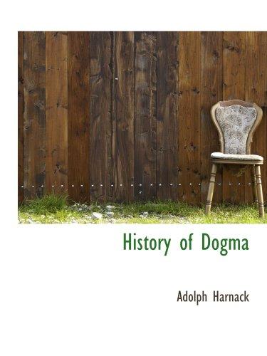9781140107378: History of Dogma