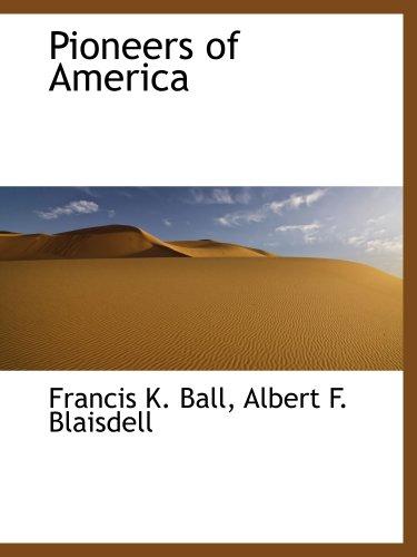 9781140114109: Pioneers of America