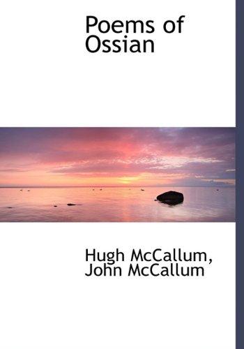 Poems of Ossian: McCallum, Hugh