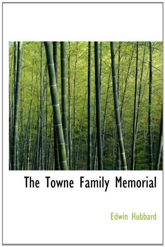 9781140120520: The Towne Family Memorial