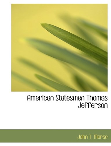 9781140121251: American Statesmen Thomas Jefferson