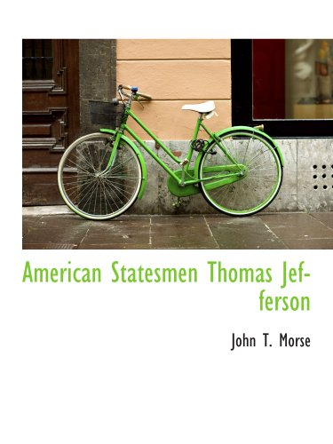 9781140121275: American Statesmen Thomas Jefferson