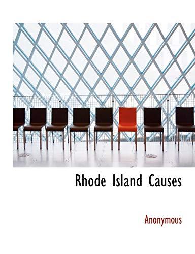 9781140127918: Rhode Island Causes