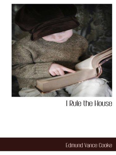 9781140133988: I Rule the House