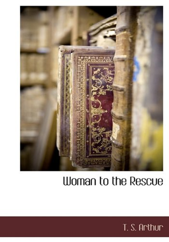 9781140134039: Woman to the Rescue
