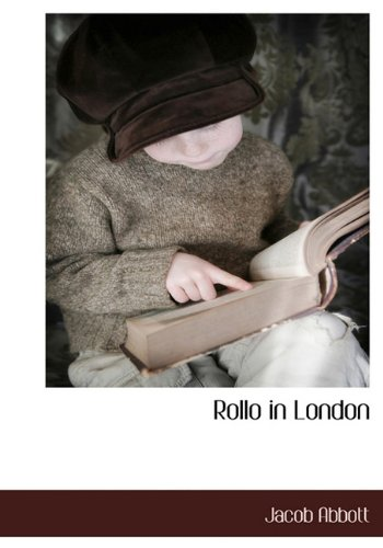 9781140134046: Rollo in London