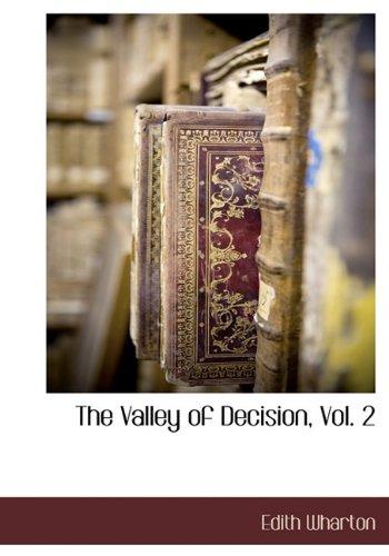 The Valley of Decision, Vol. 2: Edith Wharton