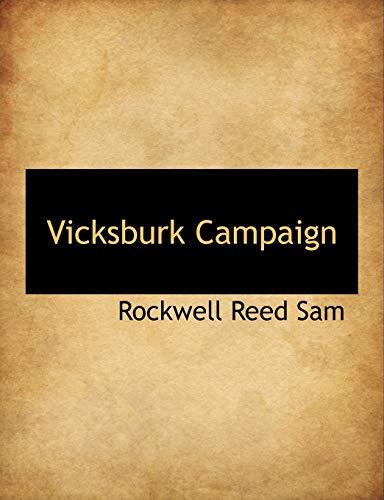 9781140139027: Vicksburk Campaign