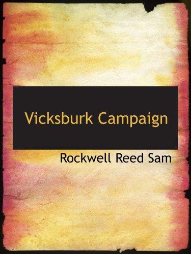 9781140139034: Vicksburk Campaign