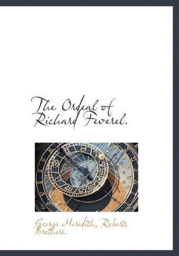 9781140141921: The Ordeal of Richard Feverel.
