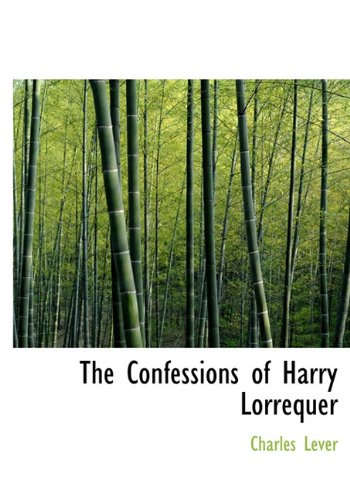 The Confessions of Harry Lorrequer (1140142291) by Charles Lever