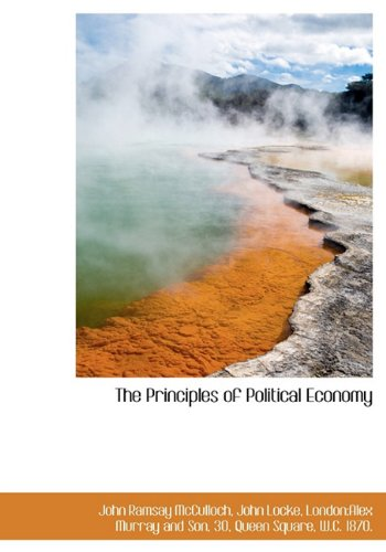 9781140155935: The Principles of Political Economy