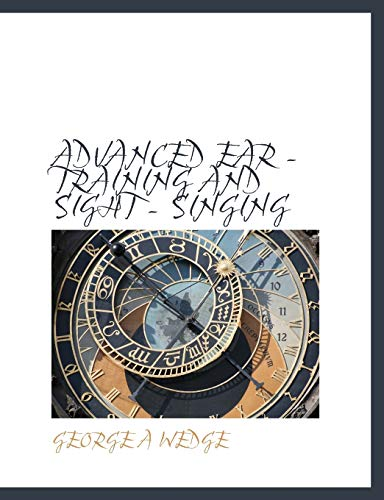 9781140165217: ADVANCED EAR - TRAINING AND SIGHT - SINGING