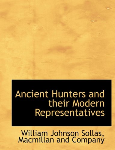 9781140170143: Ancient Hunters and their Modern Representatives