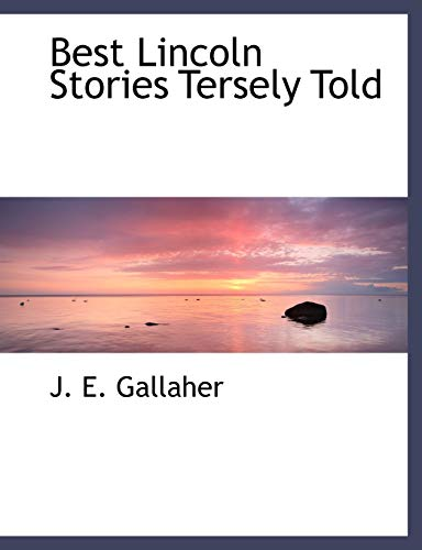 9781140179337: Best Lincoln Stories Tersely Told