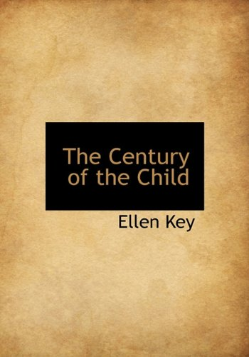 9781140185710: The Century of the Child
