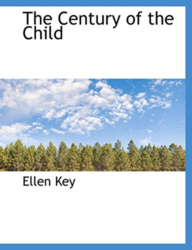 9781140185727: The Century of the Child