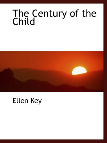 9781140185734: The Century of the Child