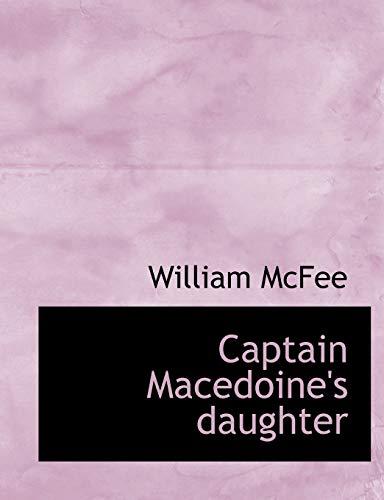 9781140188599: Captain Macedoine's daughter