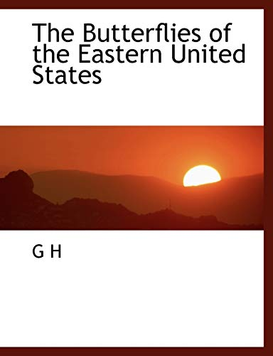 9781140190585: The Butterflies of the Eastern United States