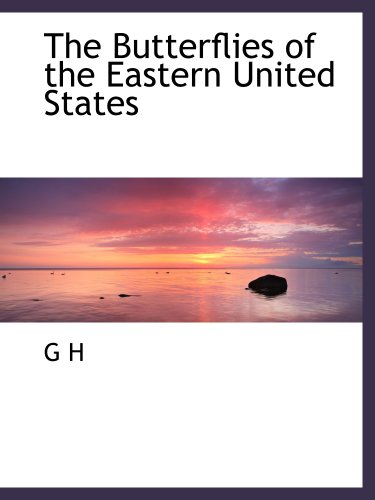 9781140190592: The Butterflies of the Eastern United States
