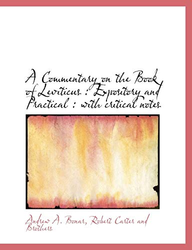 9781140196549: A Commentary on the Book of Leviticus: Expository and Practical : with critical notes
