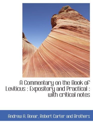 9781140196556: A Commentary on the Book of Leviticus : Expository and Practical : with critical notes