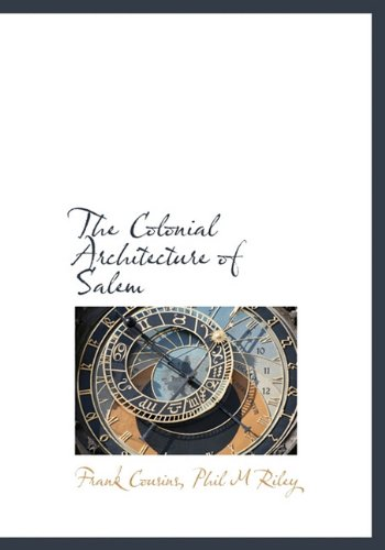 9781140197225: The Colonial Architecture of Salem