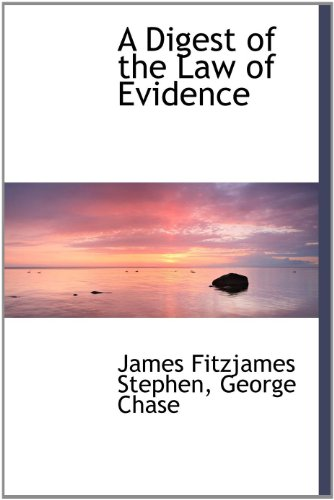 9781140203728: A Digest of the Law of Evidence