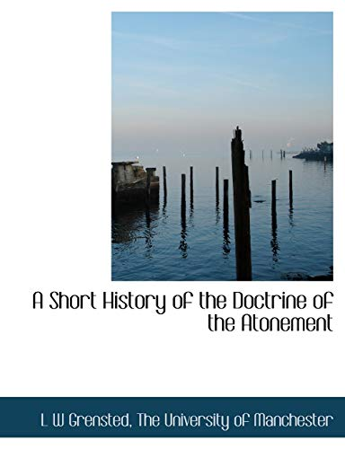 9781140204619: A Short History of the Doctrine of the Atonement
