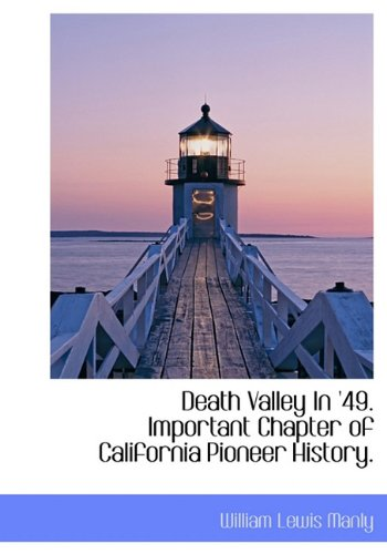 9781140208433: Death Valley In '49. Important Chapter of California Pioneer History.