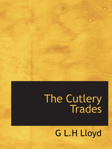 9781140209881: The Cutlery Trades
