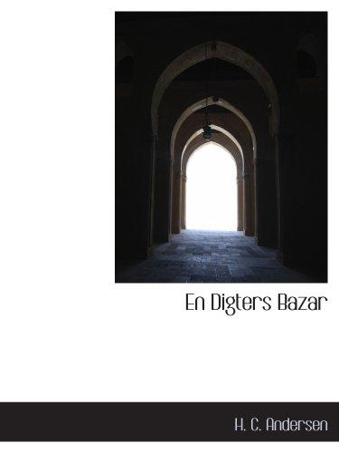 9781140215912: En Digters Bazar (Danish Edition)