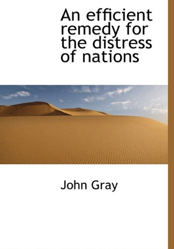 9781140220411: An efficient remedy for the distress of nations