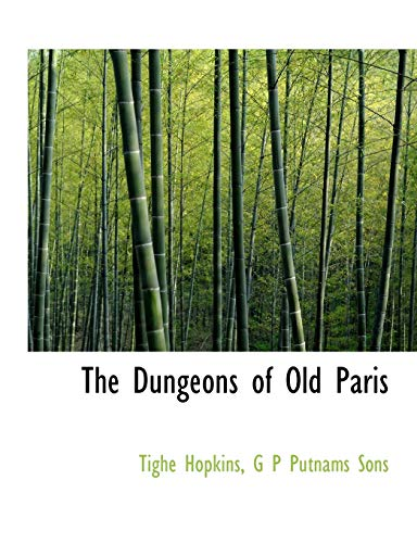 9781140223078: The Dungeons of Old Paris