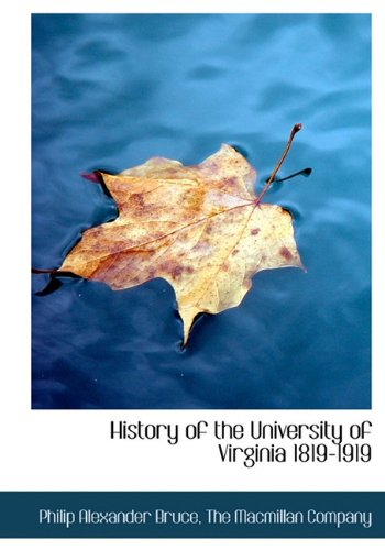 9781140234890: History of the University of Virginia 1819-1919
