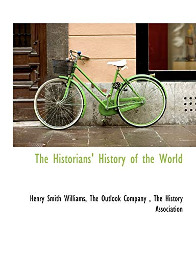 9781140236429: The Historians' History of the World