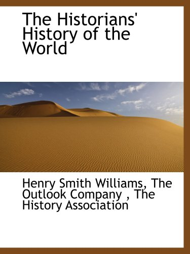 9781140236436: The Historians' History of the World