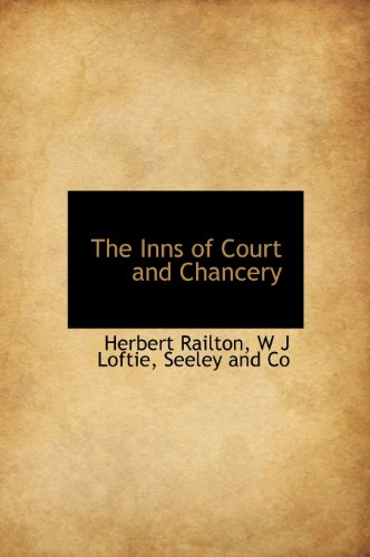 The Inns of Court and Chancery (1140248596) by Railton, Herbert; Loftie, W. J.