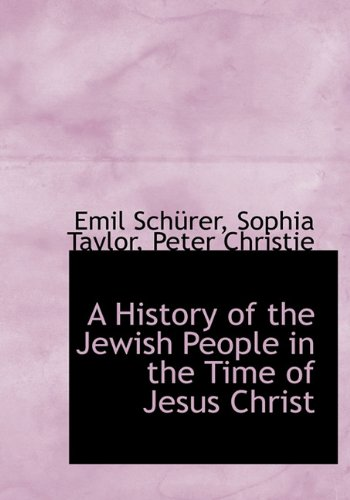 9781140249429: A History of the Jewish People in the Time of Jesus Christ