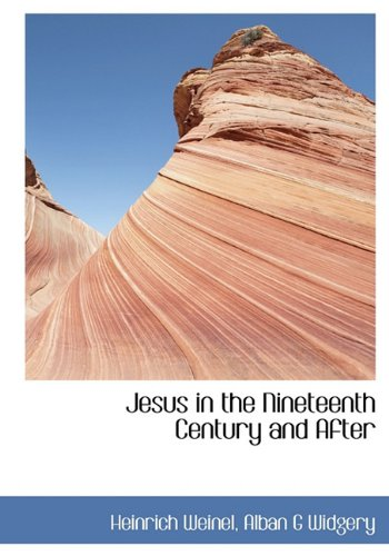 9781140251019: Jesus in the Nineteenth Century and After