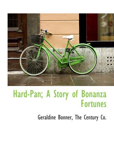 9781140255659: Hard-Pan; A Story of Bonanza Fortunes