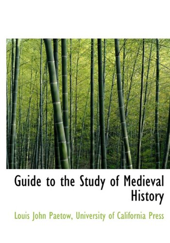 9781140255932: Guide to the Study of Medieval History