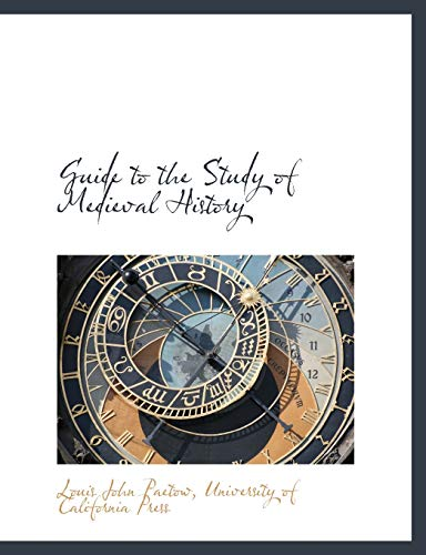 9781140255949: Guide to the Study of Medieval History