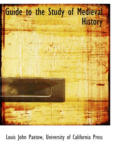9781140255956: Guide to the Study of Medieval History