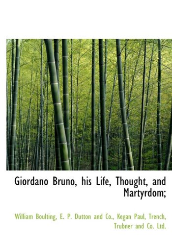 9781140256878: Giordano Bruno, his Life, Thought, and Martyrdom;