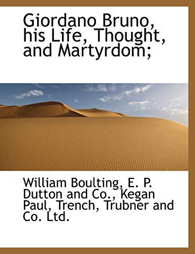 9781140256885: Giordano Bruno, his Life, Thought, and Martyrdom;