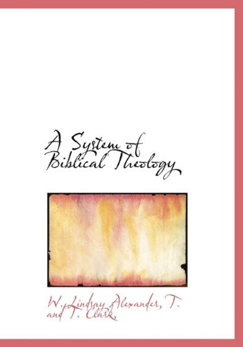 9781140261186: A System of Biblical Theology