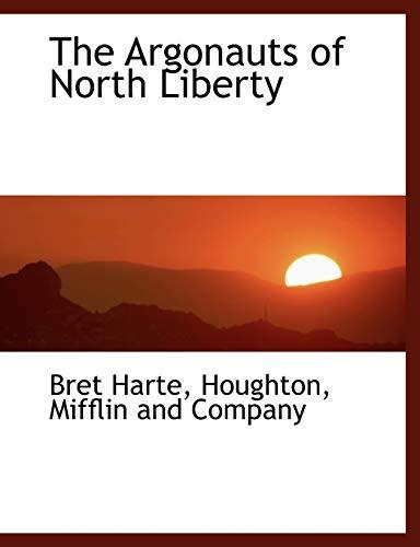 9781140261315: The Argonauts of North Liberty