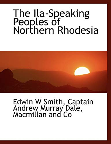 9781140264354: The Ila-Speaking Peoples of Northern Rhodesia
